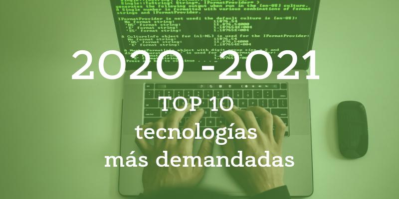 Top 10 tecnologías más demandadas
