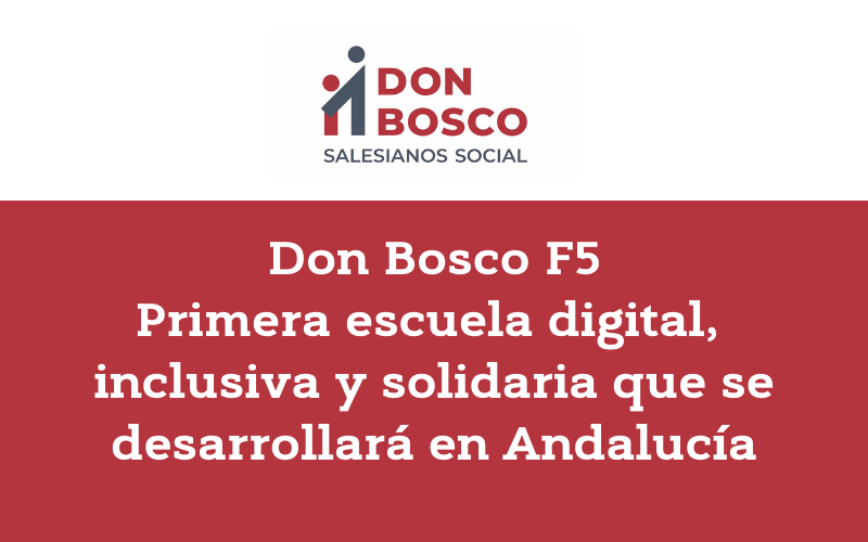 Don Bosco F5 - Salesianos Andalucia