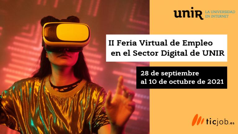Participa en la II Feria Virtual de Empleo en el Sector Digital Unir